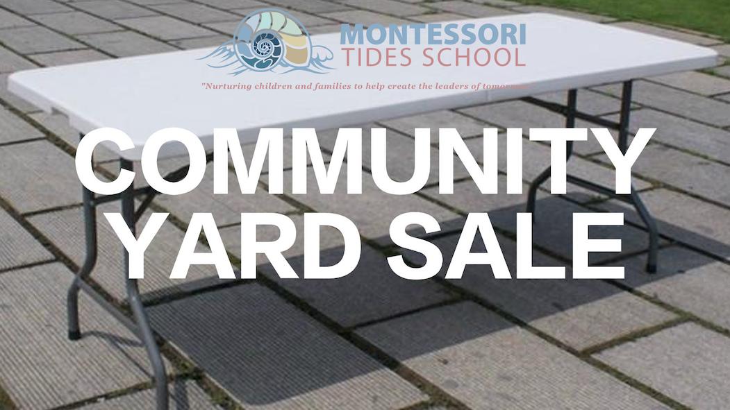 Montessori Tides Children's Foundation Community Yard Sale