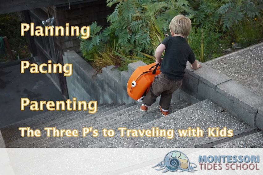 three_ps_traveling_with_kids