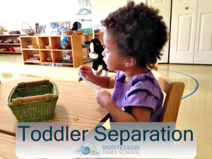 Toddler Separation is Big Work