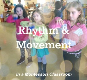 Rhythm & Movement in a Montessori Classroom